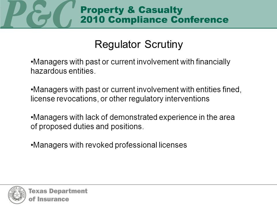 Regulator Scrutiny Managers with past or current involvement with financially hazardous entities.