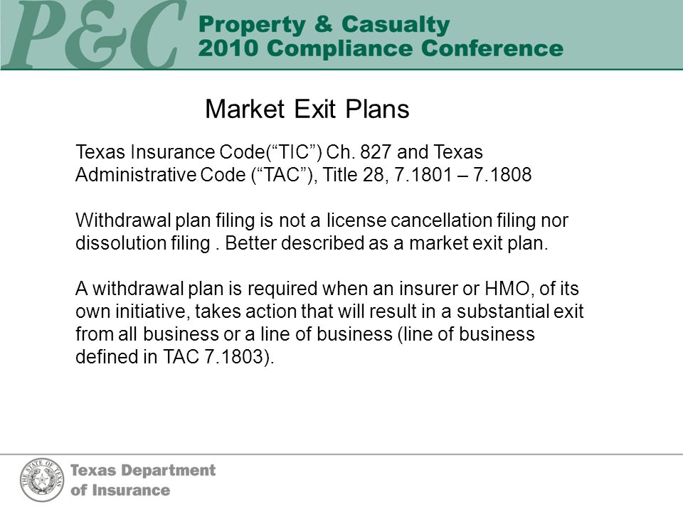 Market Exit Plans Texas Insurance Code(TIC) Ch.