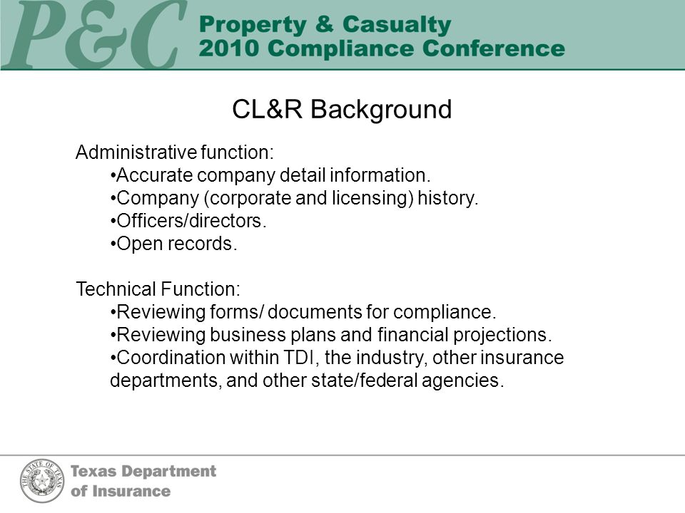 CL&R Background Administrative function: Accurate company detail information.