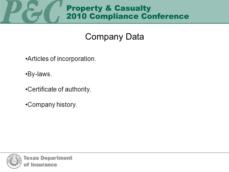Company Data Articles of incorporation. By-laws. Certificate of authority. Company history.