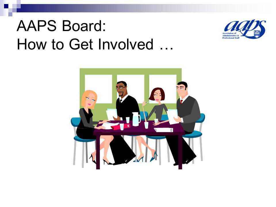 AAPS Board: How to Get Involved …