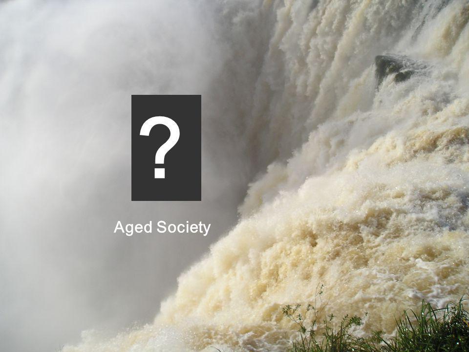 Aged Society ?