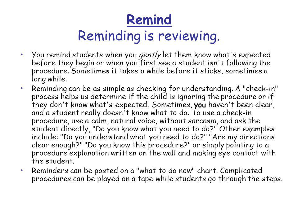Remind Reminding is reviewing.