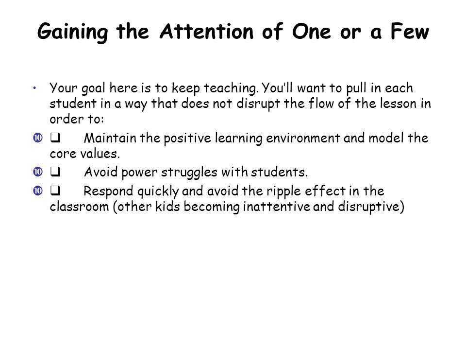 Your goal here is to keep teaching.