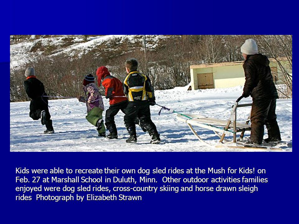 Kids were able to recreate their own dog sled rides at the Mush for Kids.