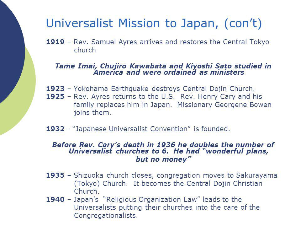 Universalist Mission to Japan, (cont) 1919 – Rev.