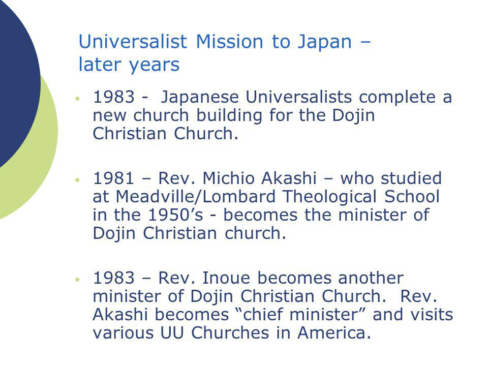Universalist Mission to Japan – later years Japanese Universalists complete a new church building for the Dojin Christian Church.