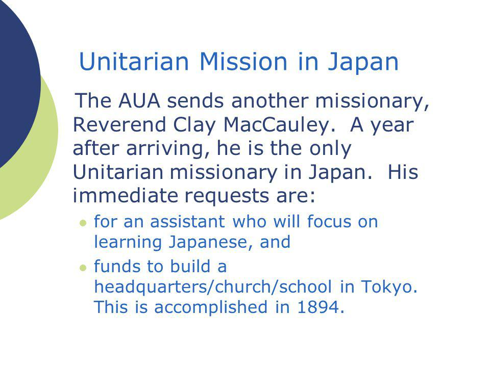 The AUA sends another missionary, Reverend Clay MacCauley.