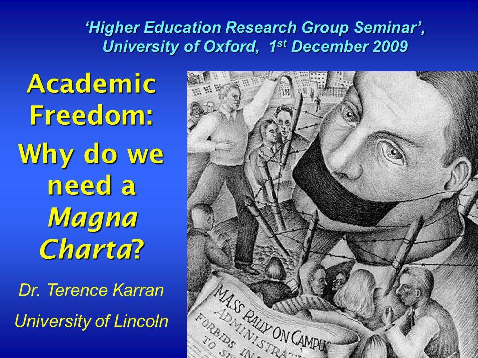 1 Academic Freedom: Why do we need a Magna Charta.