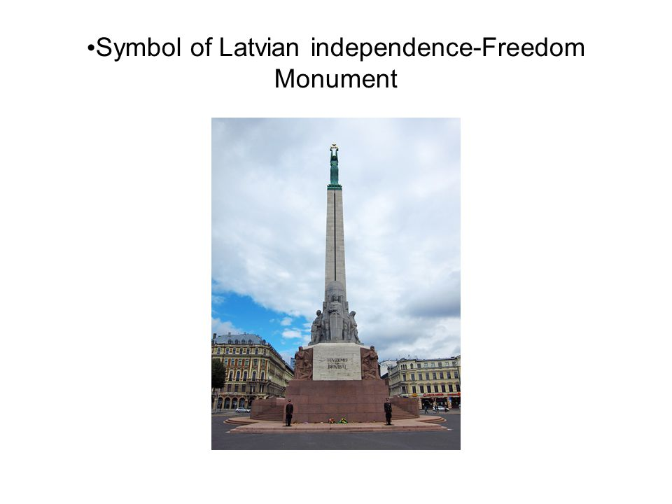 Symbol of Latvian independence-Freedom Monument
