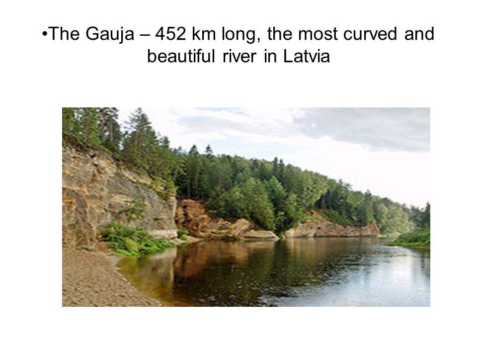 The Gauja – 452 km long, the most curved and beautiful river in Latvia