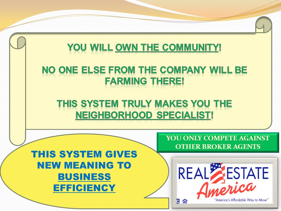 Real Estate America will get you in the door with our marketing efforts and seller programs.
