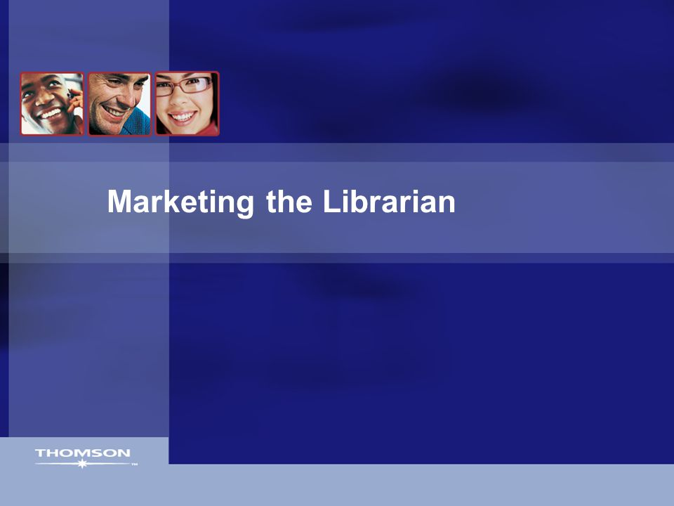 Marketing the Librarian