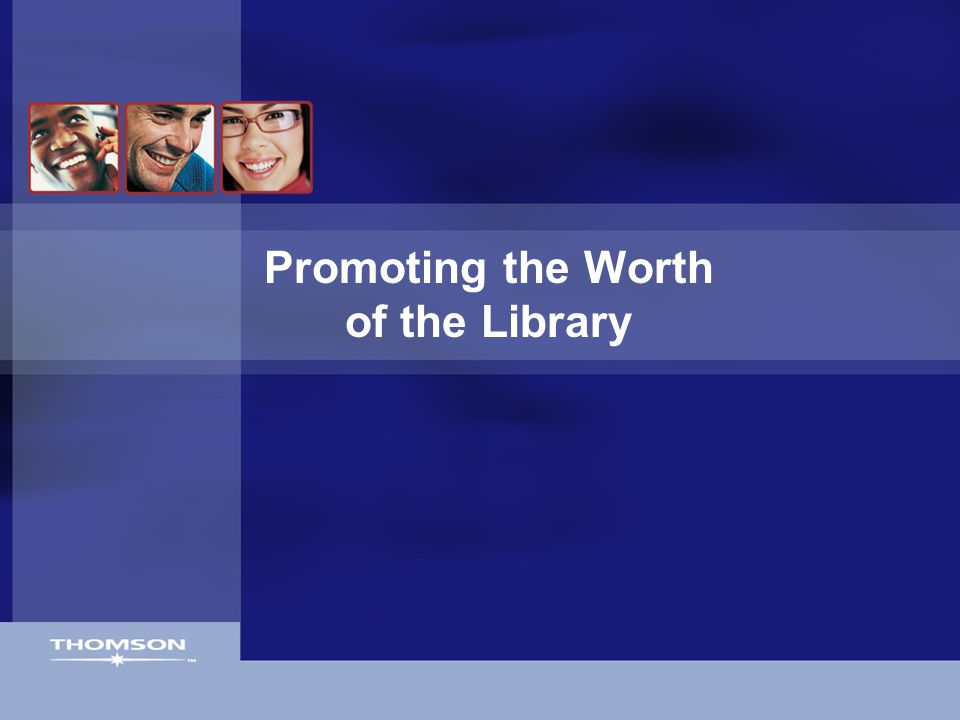 Promoting the Worth of the Library