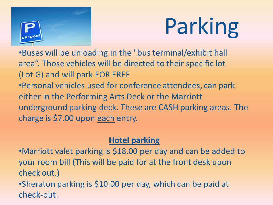 Parking Buses will be unloading in the bus terminal/exhibit hall area.