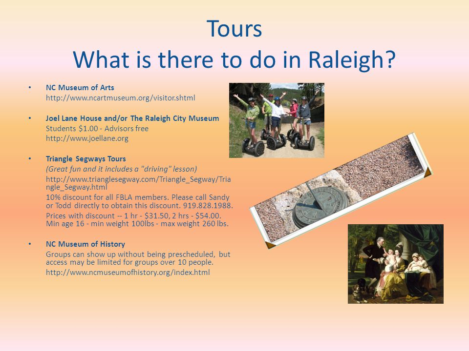 Tours What is there to do in Raleigh.