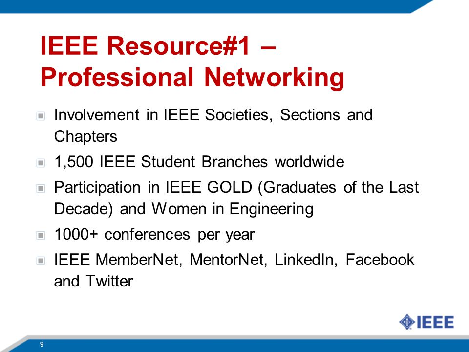 10 IEEE Societies IEEE Instrumentation and Measurement Society IEEE Intelligent Transportation Systems Society IEEE Magnetics Society IEEE Microwave Theory and Techniques Society IEEE Nuclear and Plasma Sciences Society IEEE Oceanic Engineering Society IEEE Photonics Society IEEE Power Electronics Society IEEE Power and Energy Society IEEE Product Safety Engineering Society IEEE Professional Communications Society IEEE Reliability Society IEEE Robotics and Automation Society IEEE Signal Processing Society IEEE Society on Social Implications of Technology IEEE Solid-State Circuits Society IEEE Systems, Man, and Cybernetics Society IEEE Ultrasonics, Ferroelectrics, and Frequency Control Society IEEE Vehicular Technology Society IEEE Aerospace and Electronic Systems Society IEEE Antennas and Propagation Society IEEE Broadcast Technology Society IEEE Circuits and Systems Society IEEE Communications Society IEEE Components, Packaging, and Manufacturing Technology Society IEEE Computational Intelligence Society IEEE Computer Society IEEE Consumer Electronics Society IEEE Control Systems Society IEEE Dielectrics and Electrical Insulation Society IEEE Education Society IEEE Electron Devices Society IEEE Electromagnetic Compatibility Society IEEE Engineering in Medicine and Biology Society IEEE Geoscience and Remote Sensing Society IEEE Industrial Electronics Society IEEE Industry Applications Society IEEE Information Theory Society