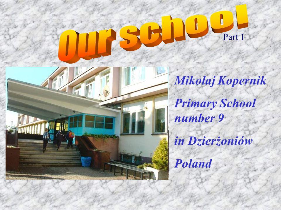 Mikołaj Kopernik Primary School number 9 in Dzierżoniów Poland Part 1