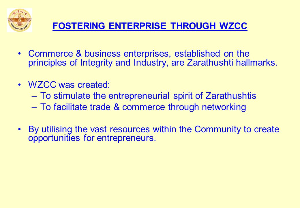 BUSINESS PLAN CONTEST Applications invited from Zarathushti entrepreneurs.