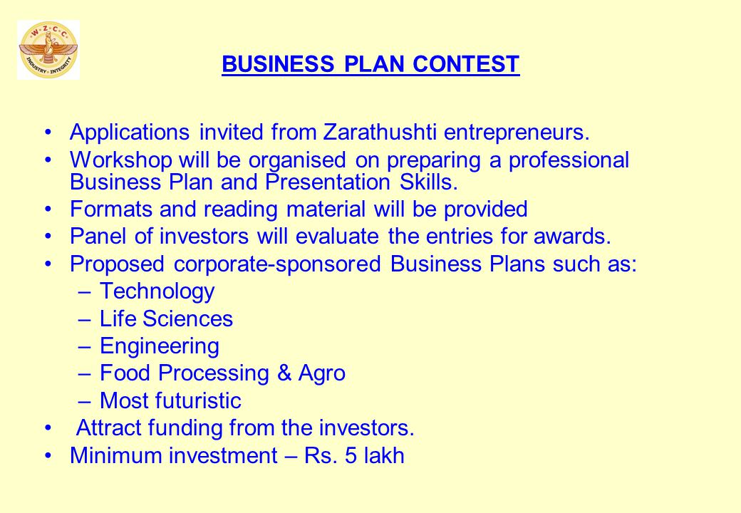 BUSINESS PLAN CONTEST Applications invited from Zarathushti entrepreneurs.