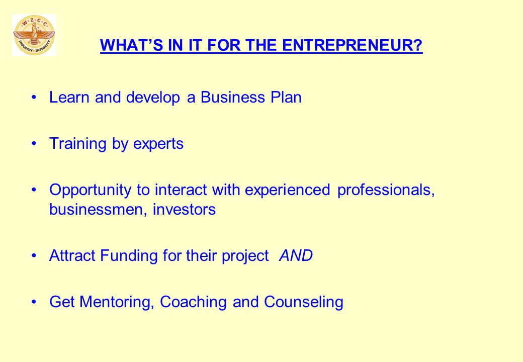 WHATS IN IT FOR THE ENTREPRENEUR.
