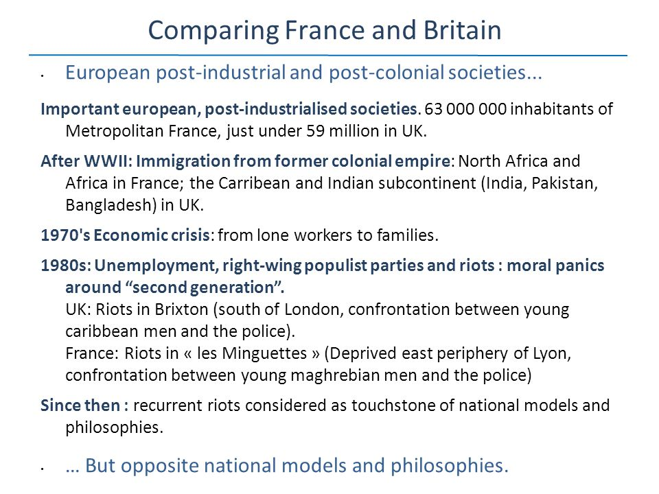 Comparing France and Britain European post-industrial and post-colonial societies...