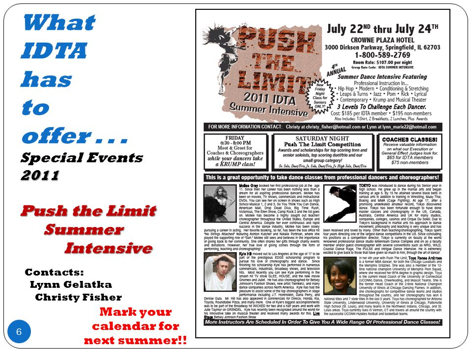 2011 Push the Limit Summer Intensive What IDTA has to offer...