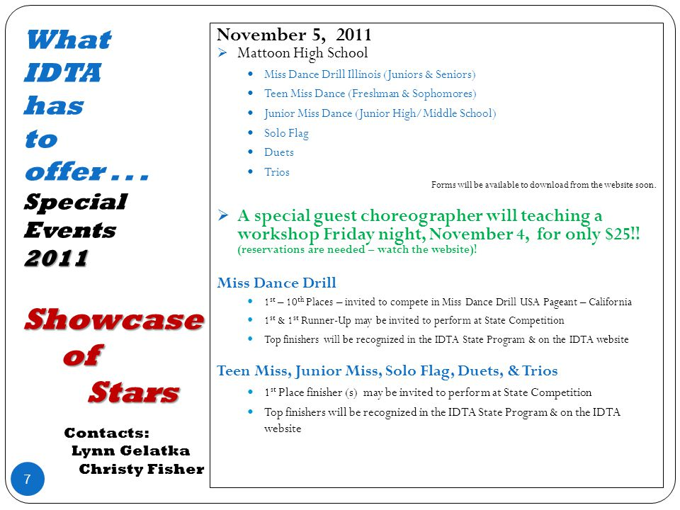 2011 Showcase of Stars What IDTA has to offer...