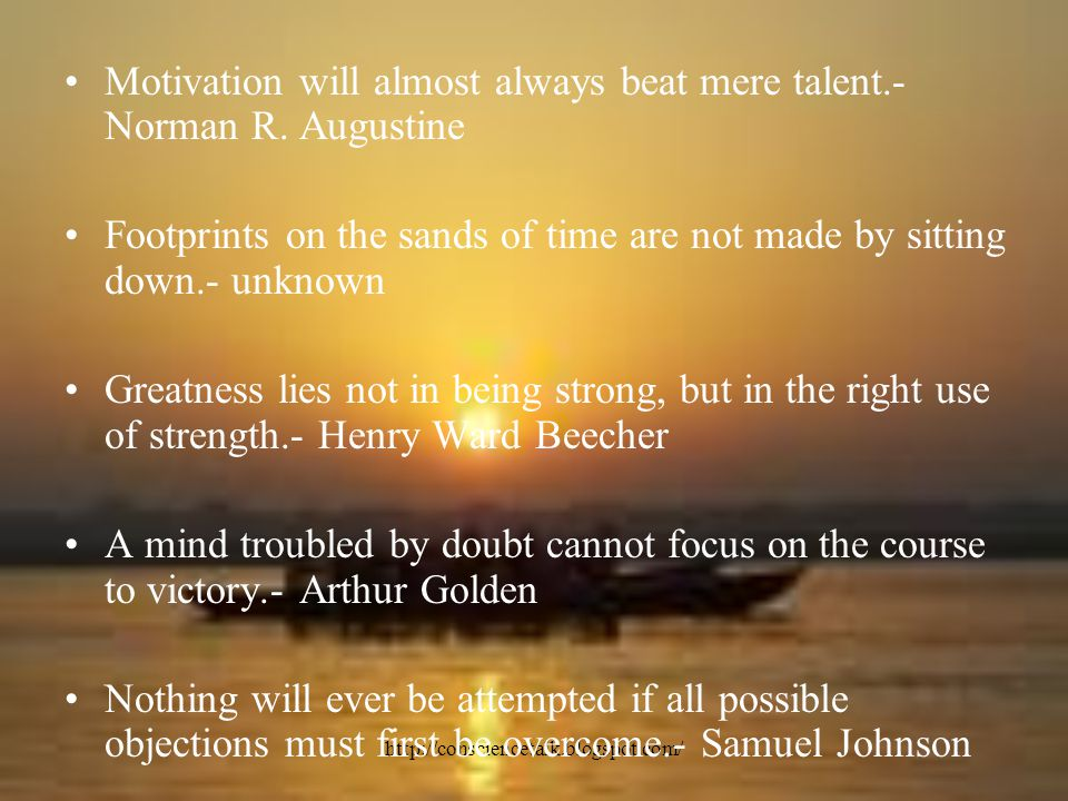 http://consciencetalk.blogspot.com/ Motivation will almost always beat mere talent.- Norman R.