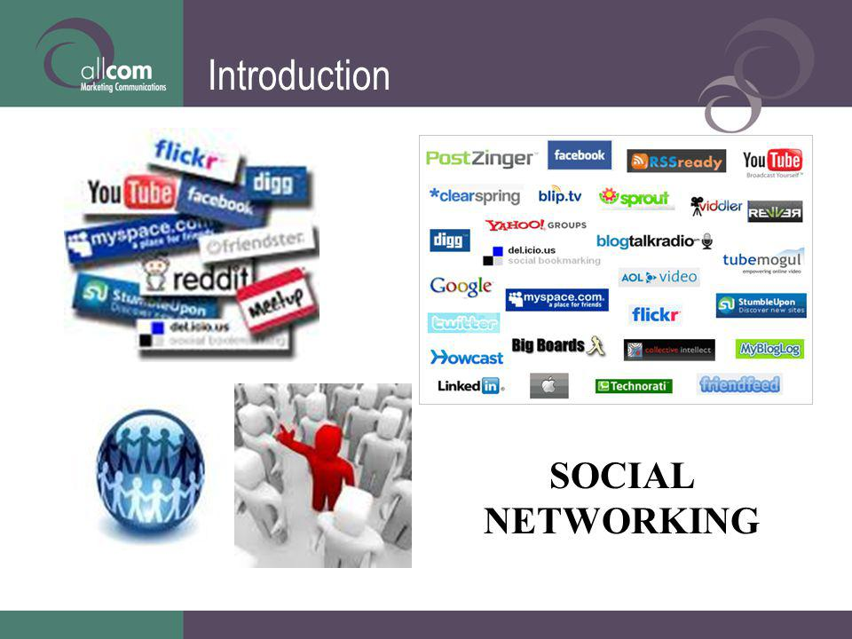 Introduction SOCIAL NETWORKING