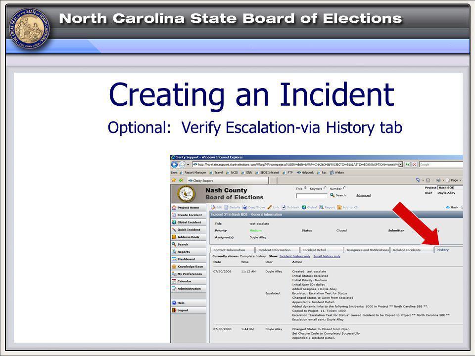 HELP! Creating an Incident Optional: Verify Escalation-via History tab