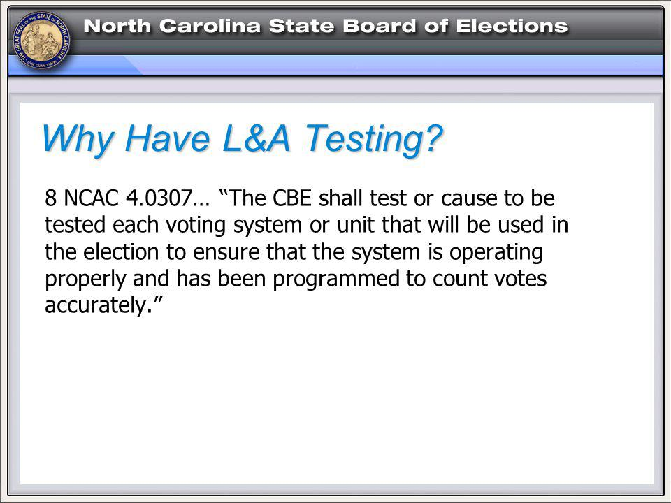 Why Have L&A Testing.