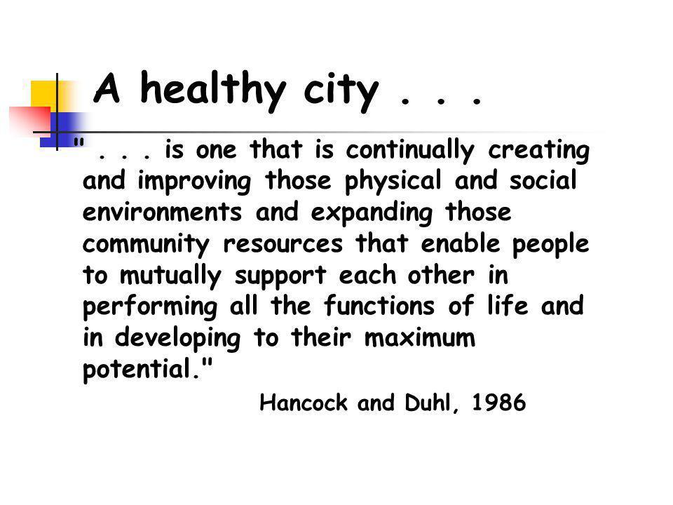 A healthy city...