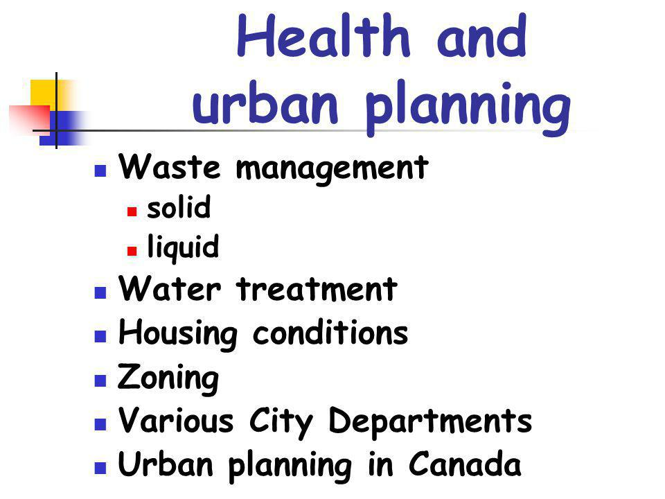 1912-21 Canadas Commission on Conservation The City Healthy - 1915 Thomas Adams and urban planning – 1914 - 1917 1915 – Toronto is The healthiest of large cities - (MacLeans Magazine) 1929 –1938 – Milwaukee The Healthiest City, US Chamber of Commerces Inter-Chamber Health Conservation Contest