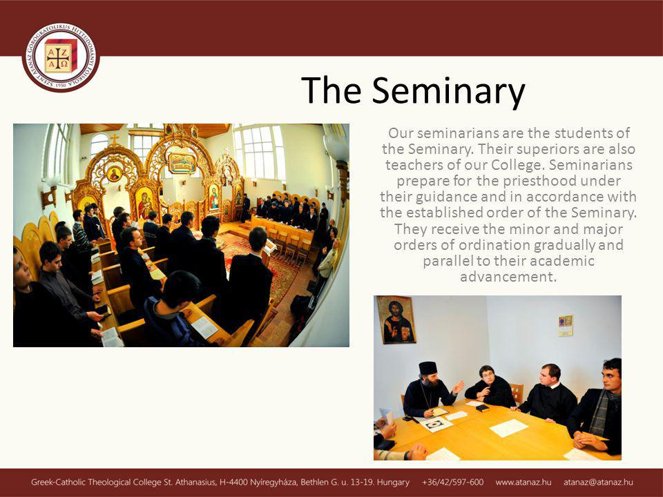Our seminarians are the students of the Seminary.Their superiors are also teachers of our College.