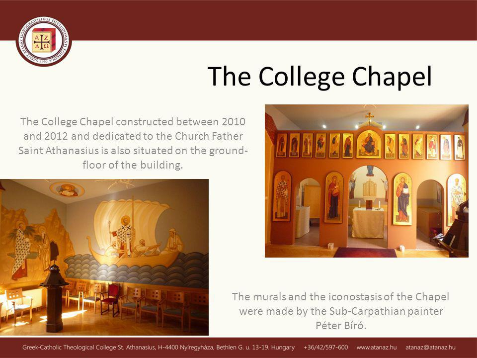 The College Chapel constructed between 2010 and 2012 and dedicated to the Church Father Saint Athanasius is also situated on the ground- floor of the building.