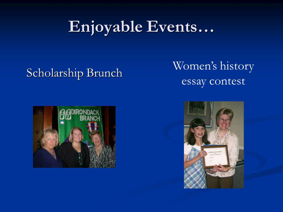 Enjoyable Events… Scholarship Brunch Womens history essay contest