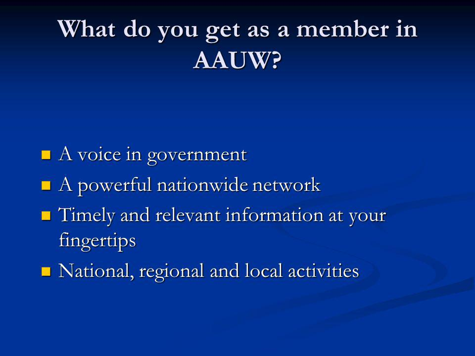 What do you get as a member in AAUW.