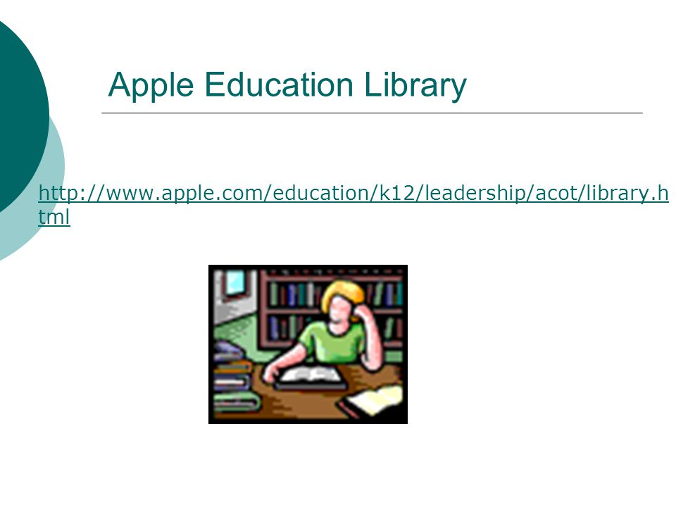 Apple Education Library http://www.apple.com/education/k12/leadership/acot/library.h tml