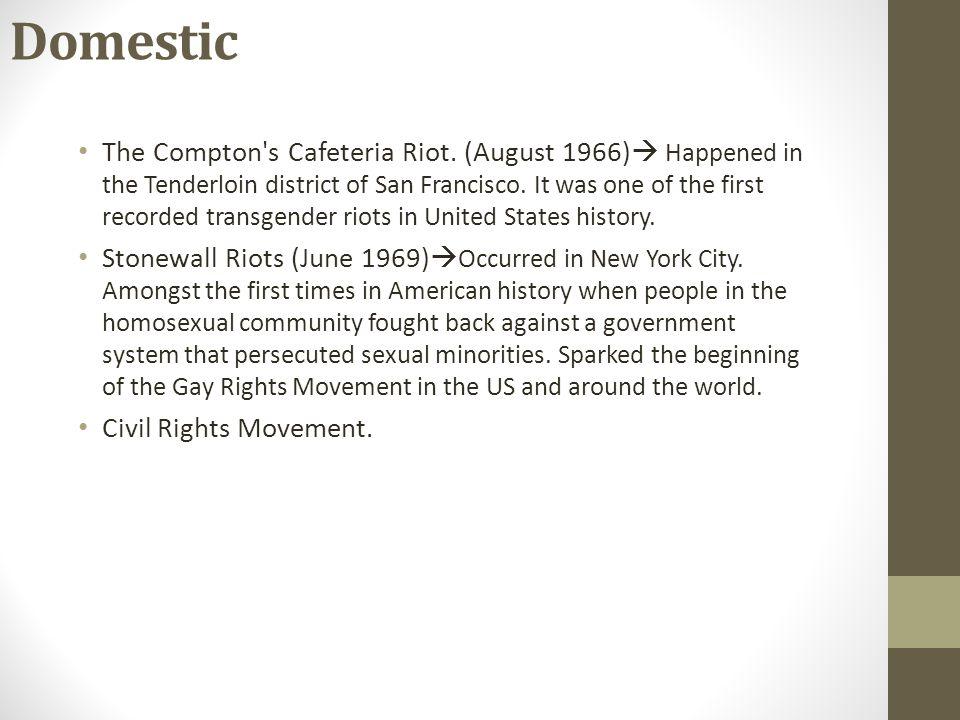 Domestic The Compton s Cafeteria Riot.