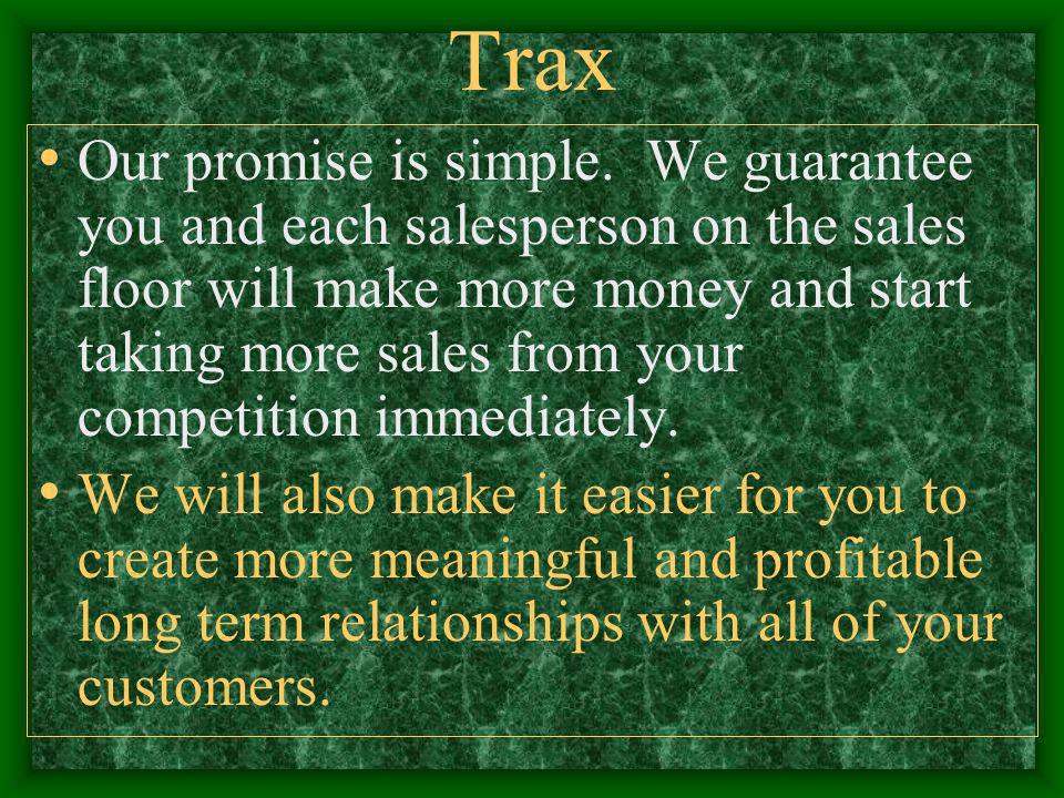 Trax Our promise is simple.