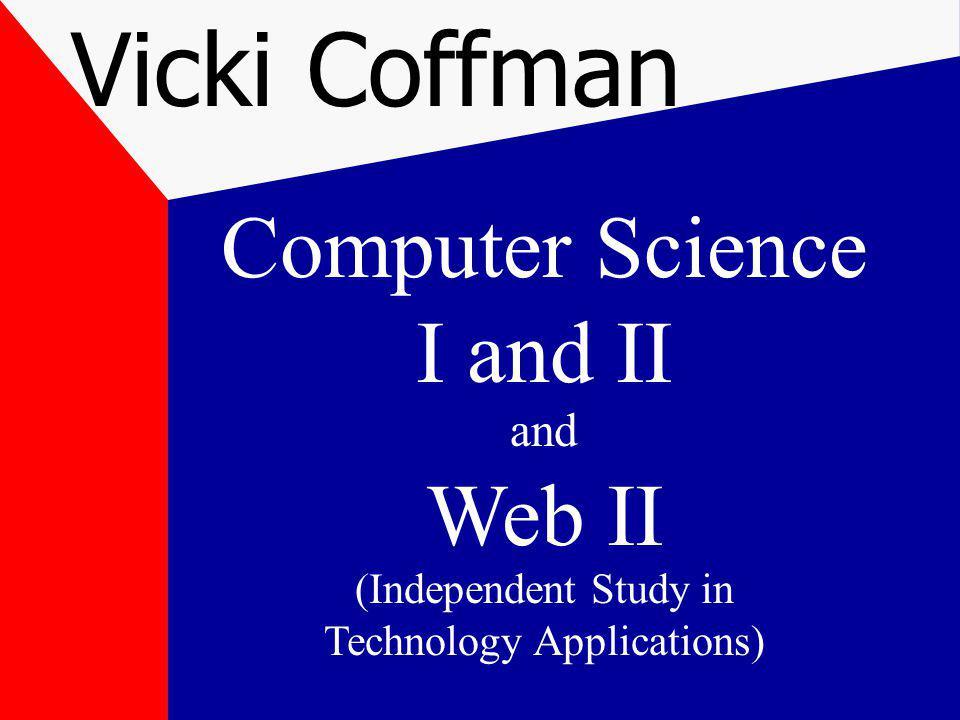 Textbook Information http://www.schram.org/ExpoJava.html Exposure Java Leon Schram A+ Computer Science Stacey Armstrong http://www.apluscompsci.com/