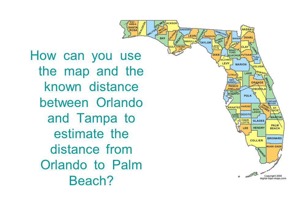 How can you use the map and the known distance between Orlando and Tampa to estimate the distance from Orlando to Palm Beach?