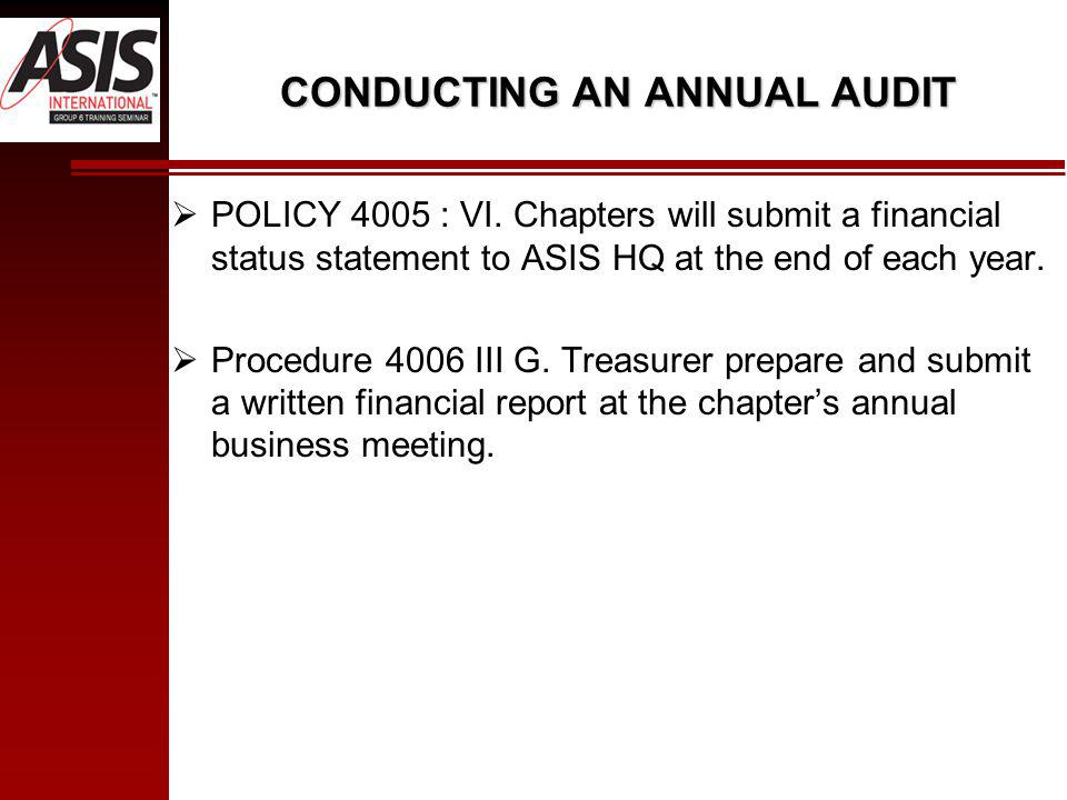 CONDUCTING AN ANNUAL AUDIT POLICY 4005 : VI.