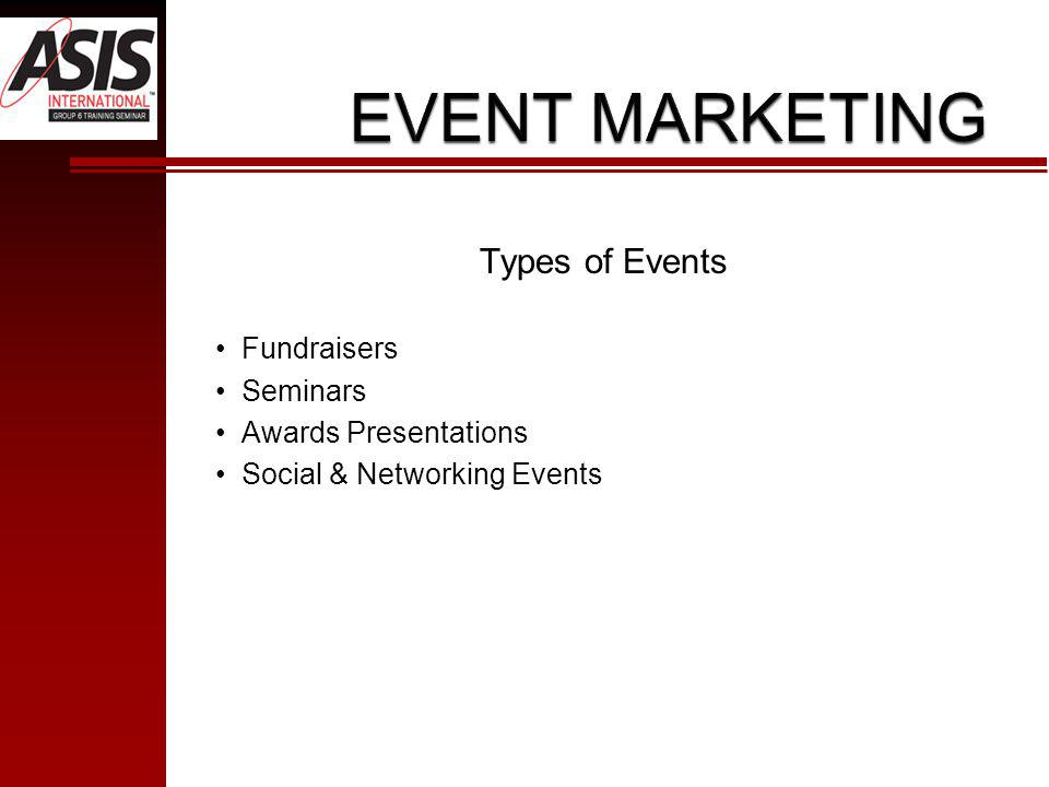 Types of Events Fundraisers Seminars Awards Presentations Social & Networking Events