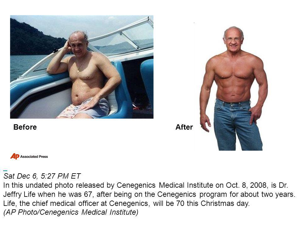 Sat Dec 6, 5:27 PM ET In this undated photo released by Cenegenics Medical Institute on Oct.