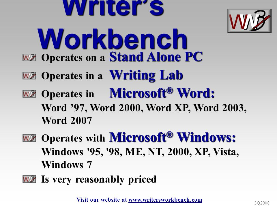 3Q2008 Writers Workbench Assessment Scores Teachers with appropriate computer permissions can set thresholds and corresponding messages for given grade levels and/or assignments Students are provided with goal and suggestion if their statistics do not meet your standards This document can be printed and included in students portfolios Statistics can be logged to a network file to track writing improvement A great place to start