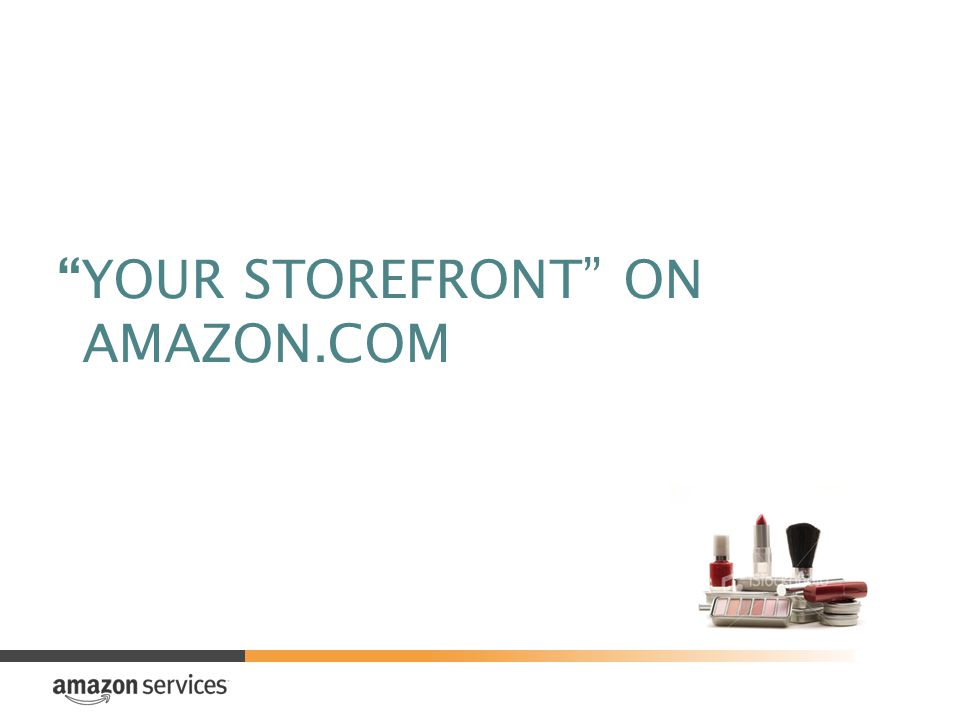 YOUR STOREFRONT ON AMAZON.COM