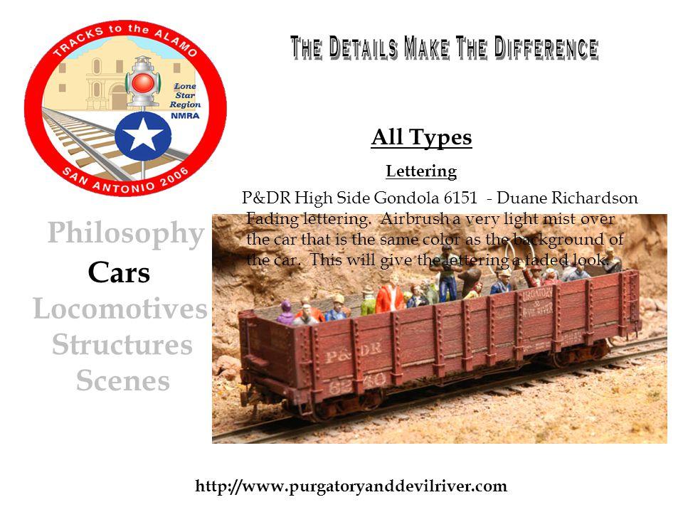 http://www.purgatoryanddevilriver.com Cars Locomotives Structures Scenes Philosophy All Types Lettering Fading lettering.