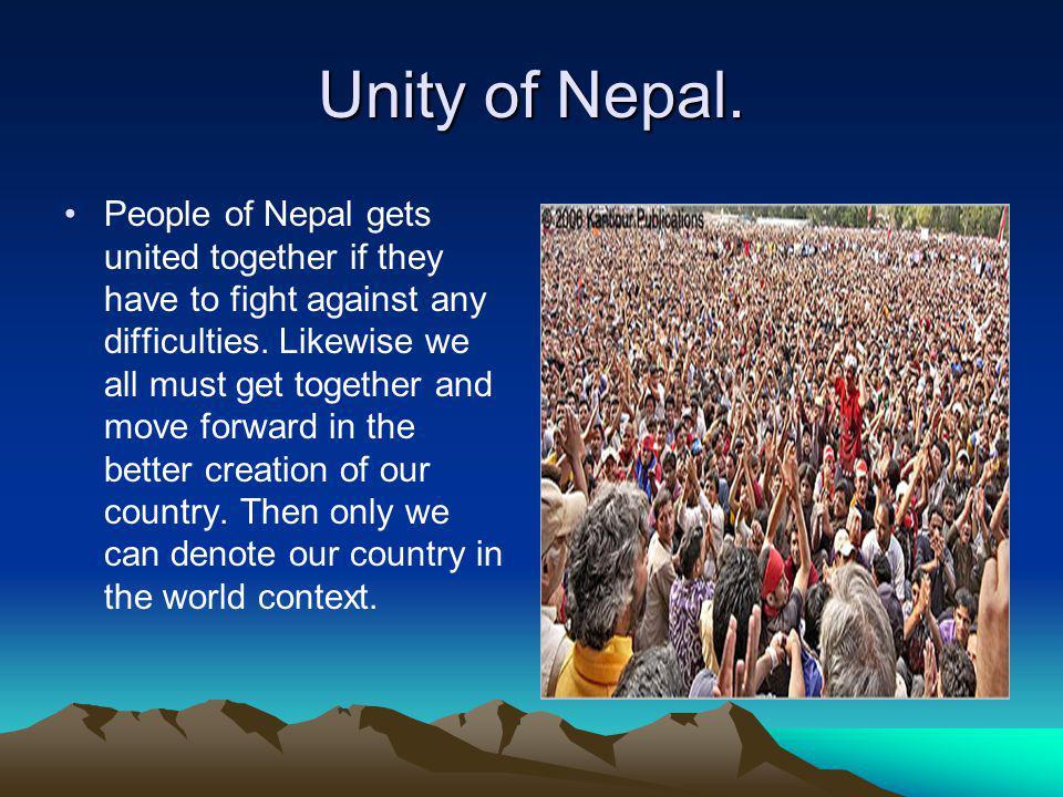 Unity of Nepal.
